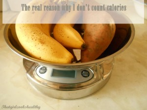 The real reason why I don't count calories