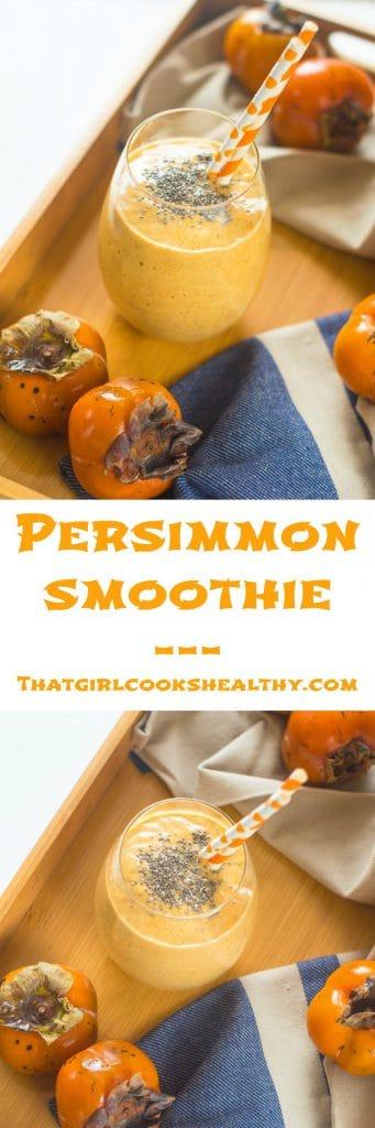 persimmon smoothie pin 341x1024 - Persimmon smoothie recipe