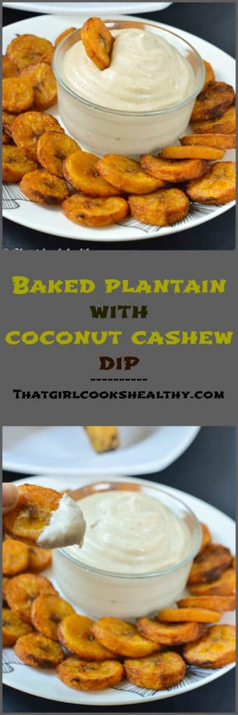 baked plantain coconut cashew dip 341x1024 - Baked plantain with a coconut cashew dip