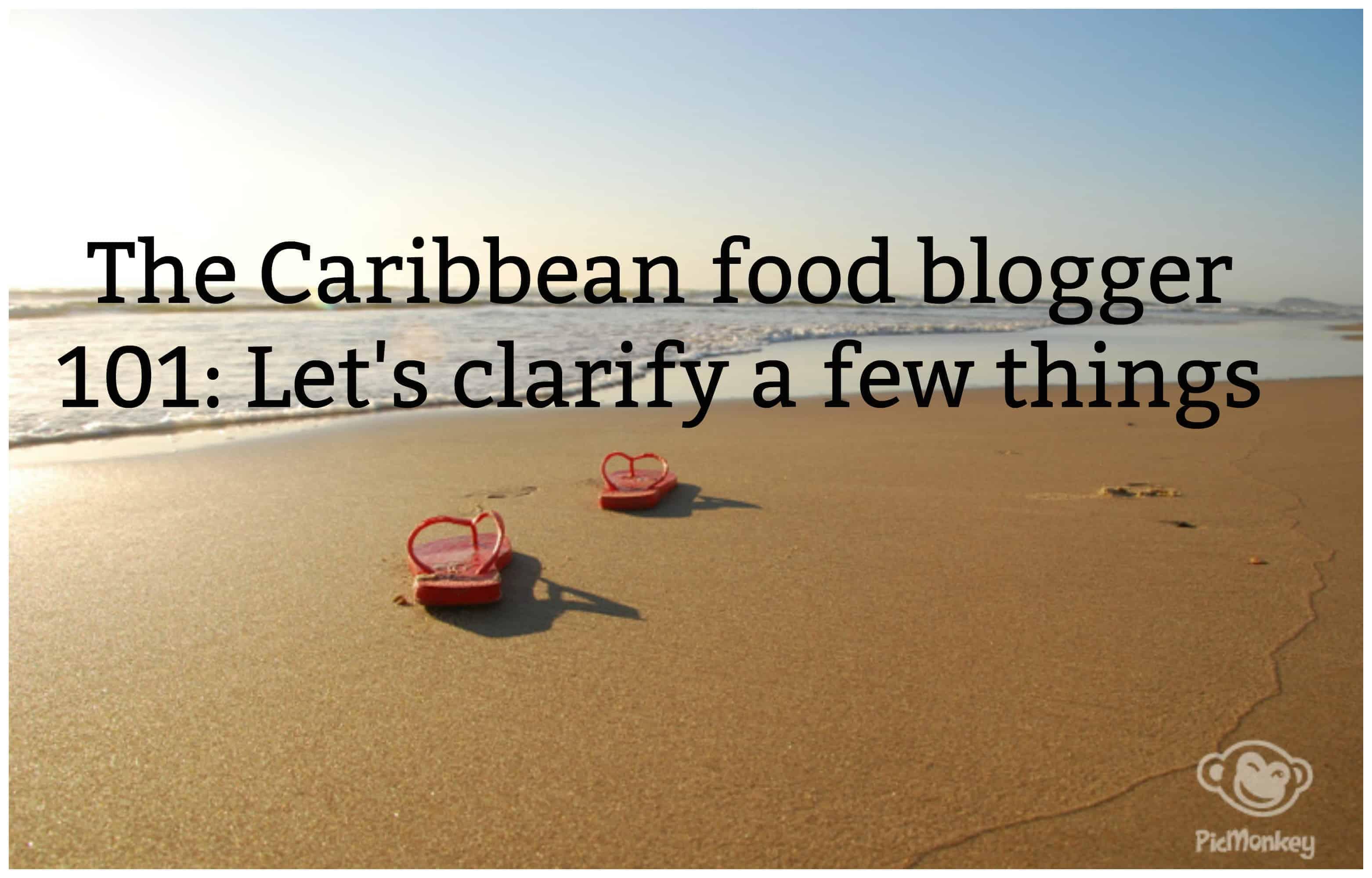 Caribbean food blogger 101