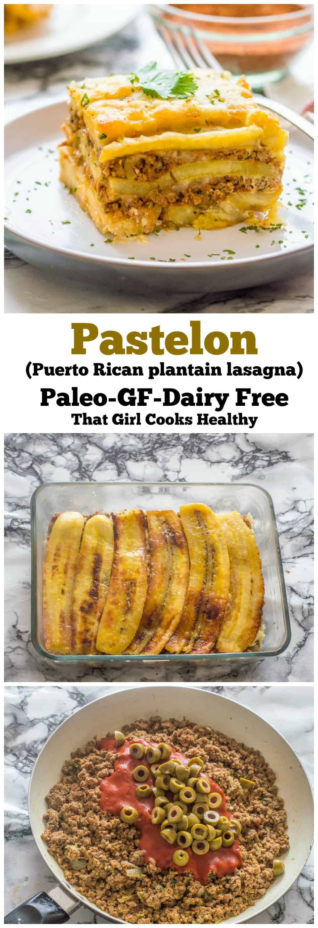 Pastelon Puerto Rican sweet plantain lasagna that paleo, gluten free and dairy free