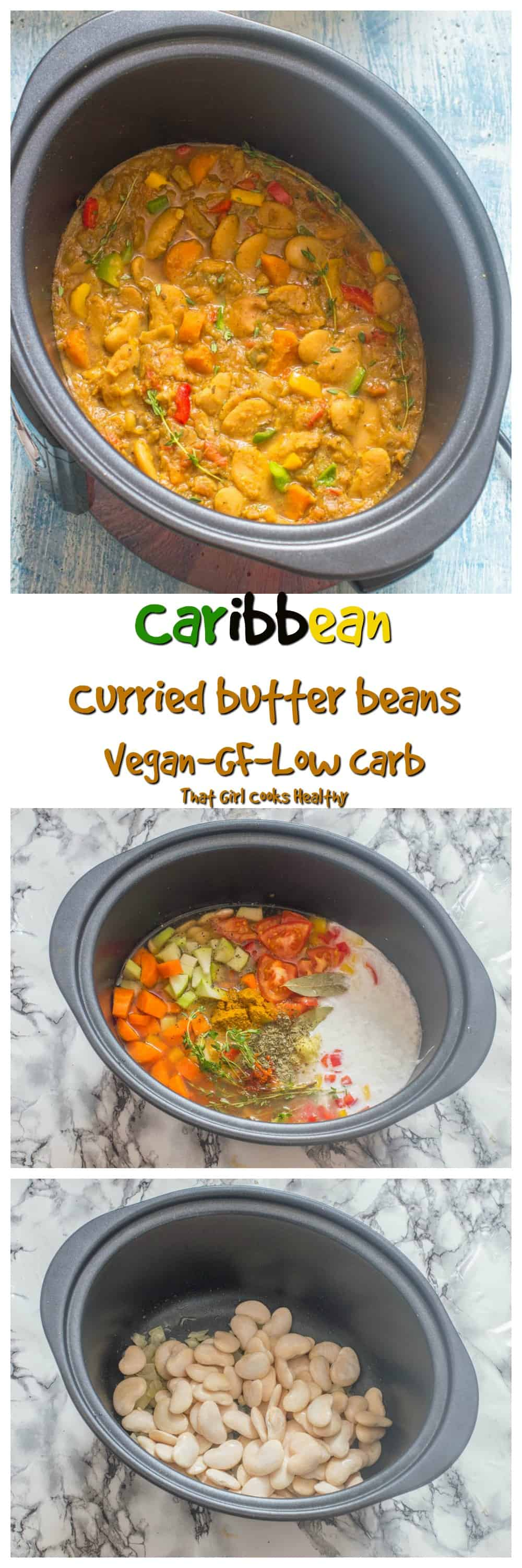 Delicious slow cooked Caribbean curried butter beans with vegetables is a great low low, weight loss option