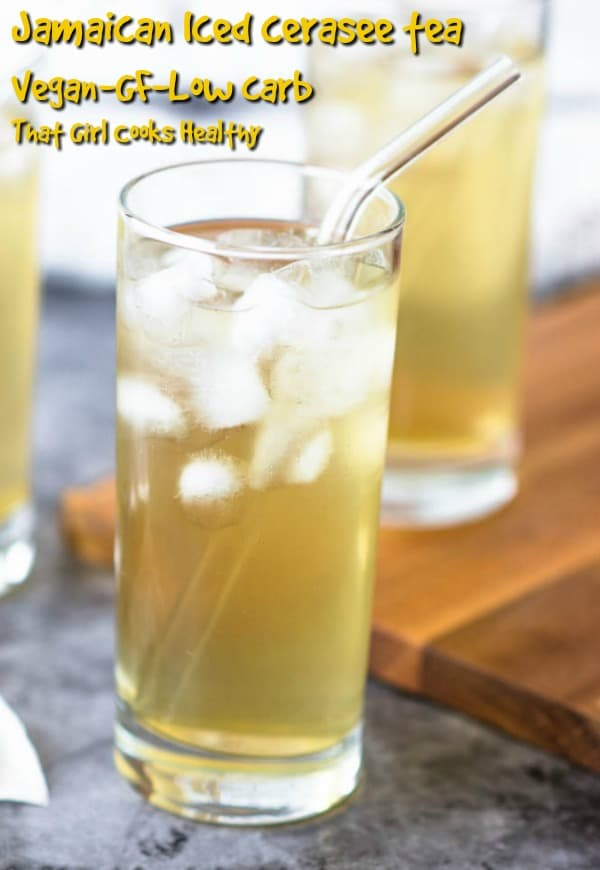 Jamaican Iced cerasee tea - a tonic drink with an abundance of health benefits
