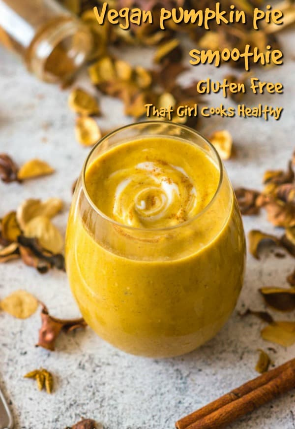 Vegan pumpkin pie smoothie is a healthy way to kick start the fall, delicious and packed with nutrients