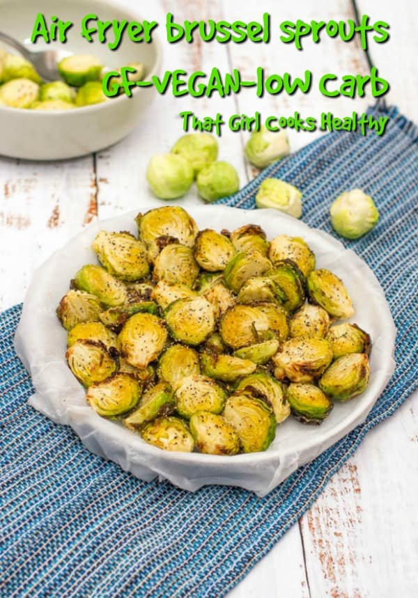 These delicious air fryer brussel sprouts make the perfect low carb seasonal side dish