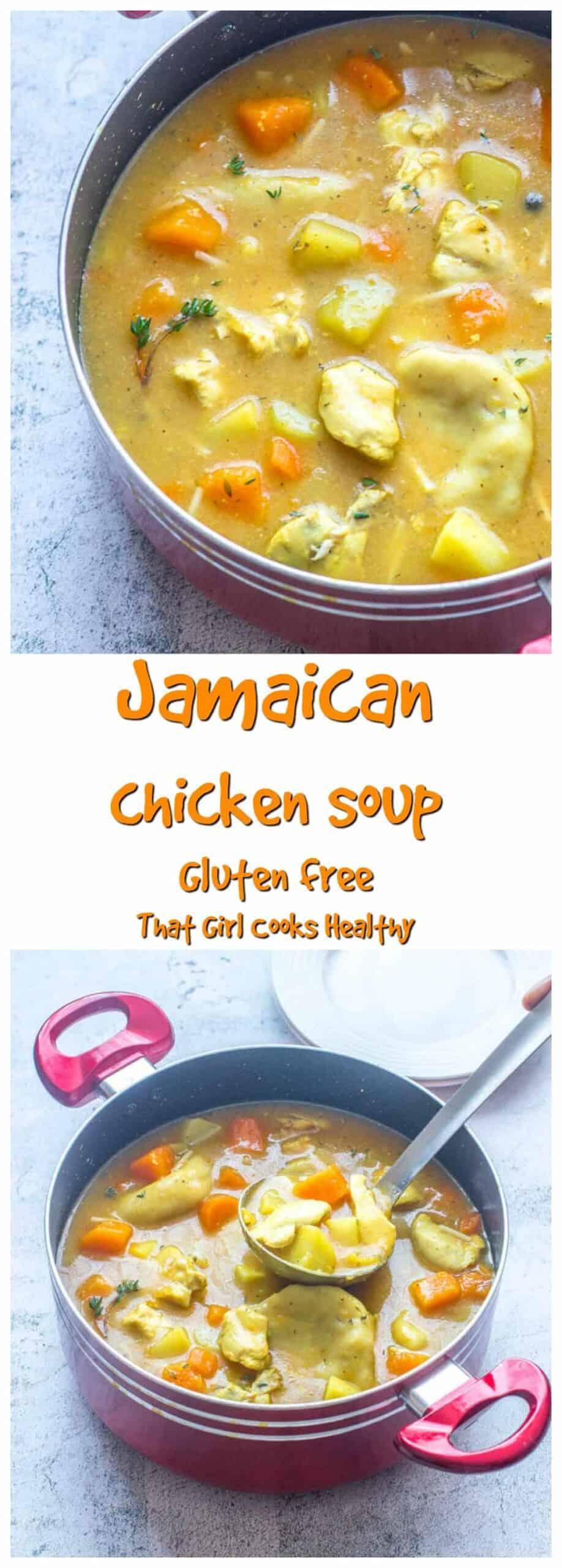 jamaican chicken soup gluten free  that girl cooks healthy