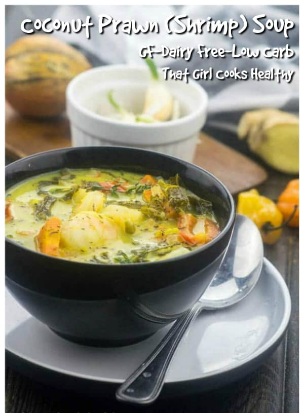 delicious coconut prawn soup is delicious and light on the hips
