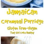 Kick start the day with a huge bowl of Jamaican cornmeal porridge